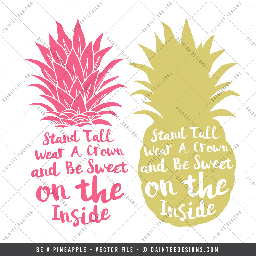 Be A Pineapple Svg Dxf Eps Digital Cutting File