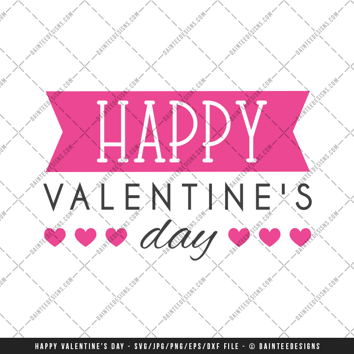 Happy Valentine S Day Svg Dxf Eps Digital Cutting File
