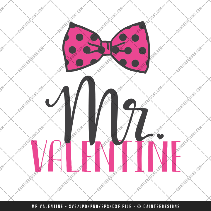 Mr Valentine Valentine S Day Svg Dxf Eps Digital Cutting File