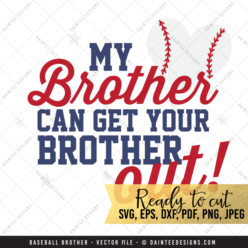 Brother Baseball Svg Dxf Eps Digital Cutting File