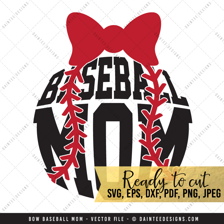 Bow Baseball Mom - SVG, DXF, EPS, Digital Cutting File