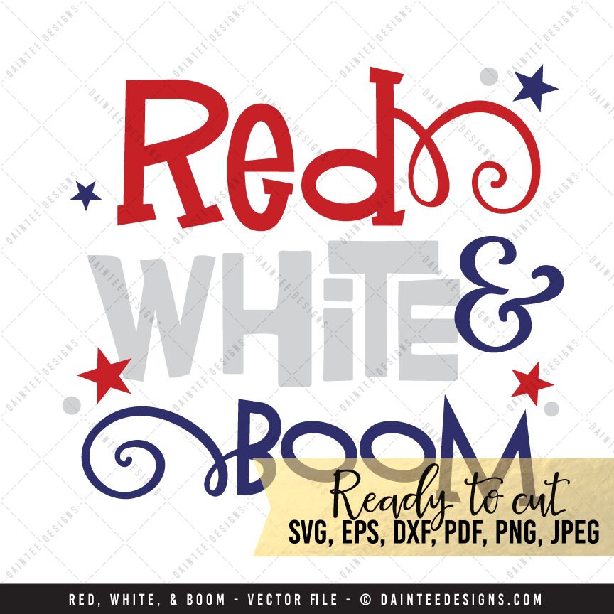 Red White Amp Boom Svg Dxf Eps Digital Cutting File