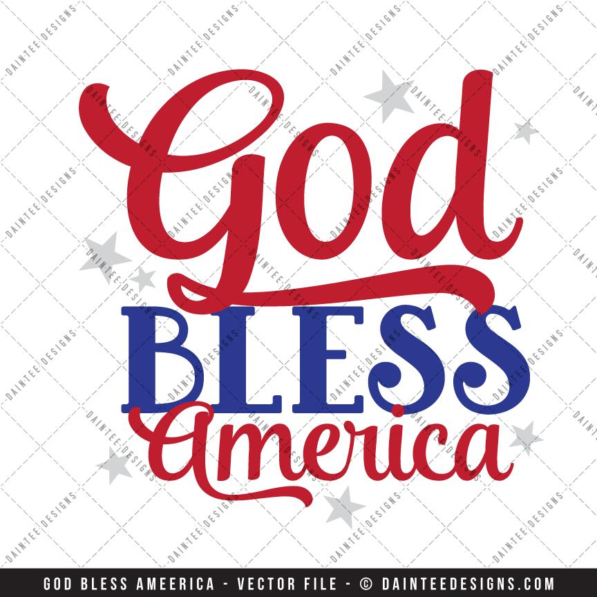God Bless America Svg Dxf Eps Digital Cutting File Daintee Designs
