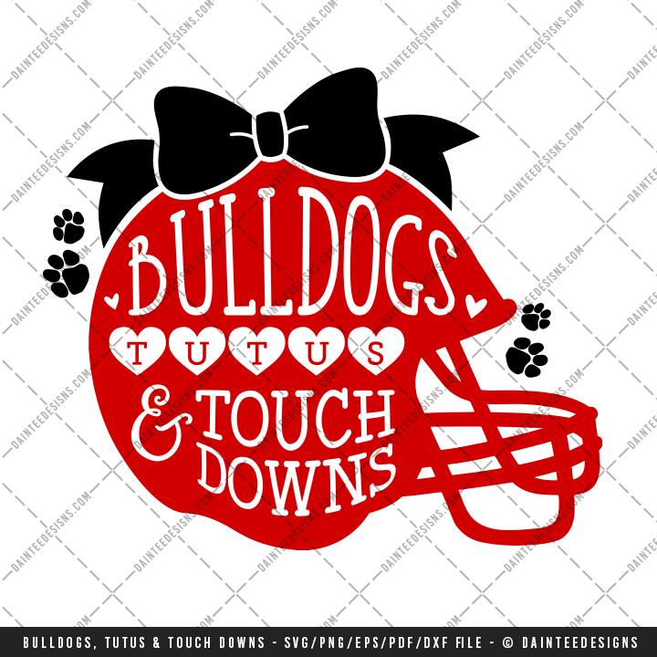 Bulldogs Tutus Amp Touchdowns Svg Dxf Eps Digital