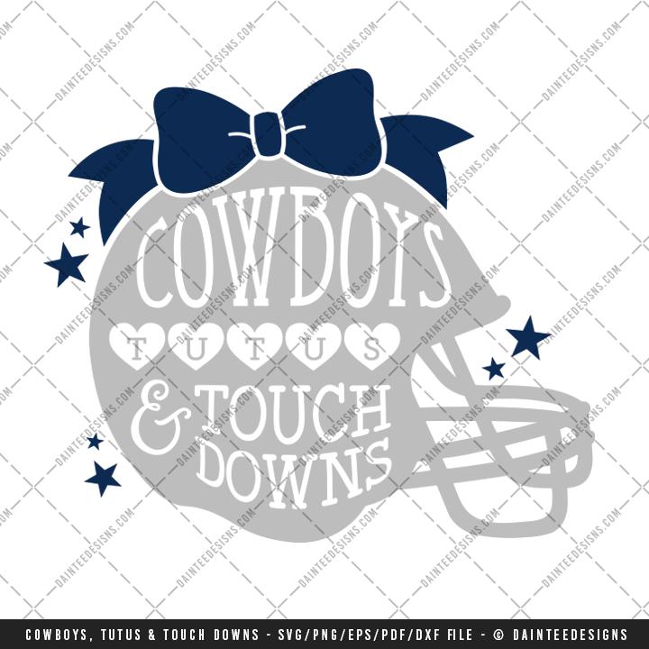 Cowboys Tutus Amp Touchdowns Svg Dxf Eps Digital