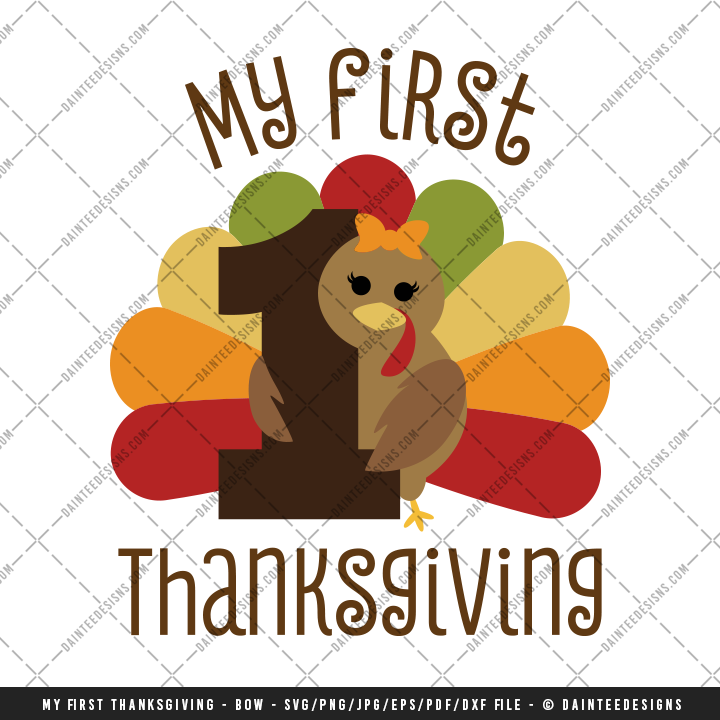 My First Thanksgiving Bow Svg Dxf Eps Digital Cutting File Daintee Designs