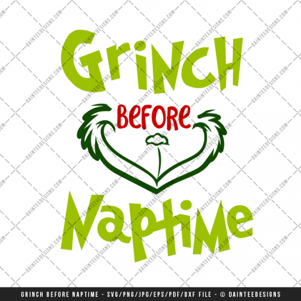 Grinch Before Naptime Svg Dxf Eps Digital Cutting