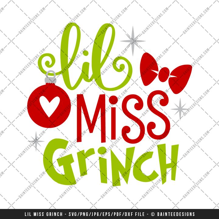 Christmas Grinch Svg.Lil Miss Grinch Svg Dxf Eps Digital Cutting File