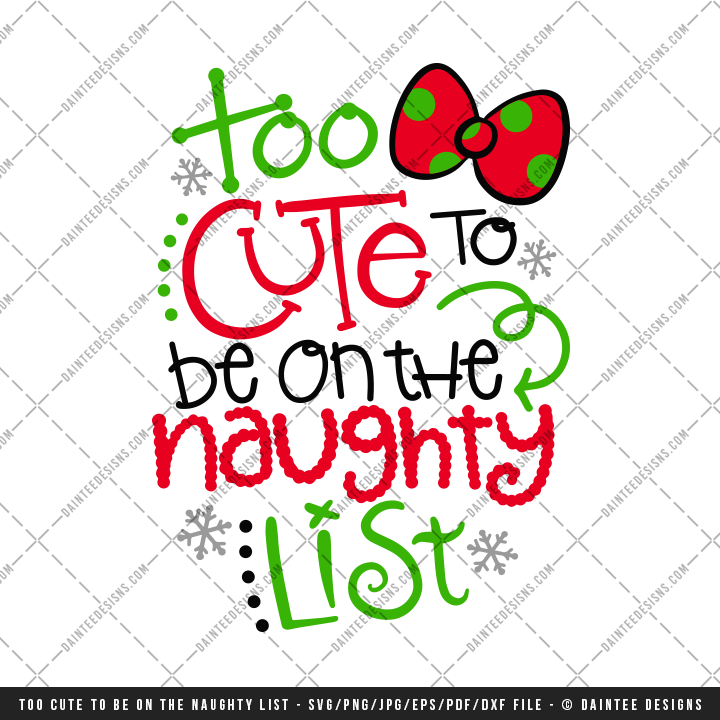 Too Cute To Be On The Naughty List Svg Dxf Eps