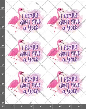 I Really Don't Give A Flock Flamingo Waterslide Sheet